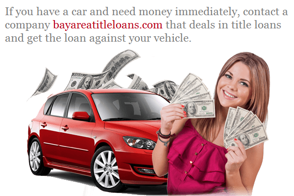 What Are Title Loans And How Do They Work Bay Area Title Loans